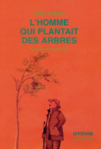 Homme qui plantait des arbres